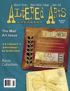 The summer 2013 issue is now available!  Current subscribers have received it in their email boxes.  New subscribers will start with this issue sent immediately in their email order confirmation.  It is also available as the first issue in our Bundle of ALL back issues + FREE online subscription (35 back issues and one-year subscription).  Contents: Resin Cabochons by Myra Anson Nicholas Leaf and Nature Collage Covers by Kathleen Green Butterfly Baby Pendant by Mary McVay Mail Art & More!