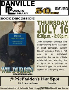 Adult book discussion: Stoner by John Williams. Danville Public Library
