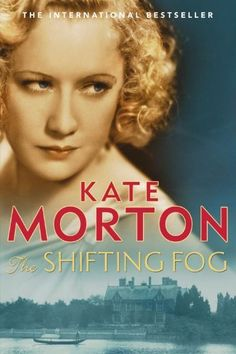 Author of The Shifting Fog (also published as The House At Riverton), The Forgotten Garden and The Distant Hours Kate Morton is Enid Blyto. I Love Books, Good Books, Books To Read, My Books, Historical Quotes, Historical Fiction, Book Club Books, Book Lists, Reading Lists
