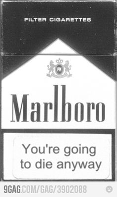 You're going to die anyway. Pack of Marlboro cigarettes Bad Girl Aesthetic, Aesthetic Grunge, Quote Aesthetic, Aesthetic Pictures, Wallpapper Iphone, Cigarette Quotes, Rauch Fotografie, Malboro, The Wicked The Divine