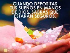 Tus sueños estarán seguros en manos del Señor.   Amor de Dios ...