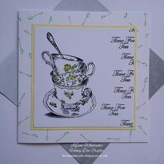 Time for tea stamp set by Honey Doo Crafts Honey Doo Crafts, Scrapbooks, Stamping, Card Ideas, Birthday Cards, Tea Cups, Card Making, Creativity, Diy Crafts