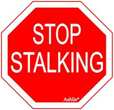Image result for Stop stalking