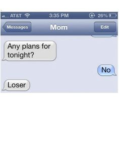 Hilarious texts from Moms...