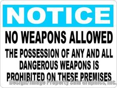 Notice No Weapons Allowed on Premises Sign