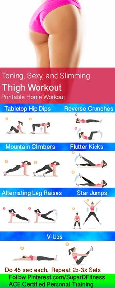 Toning, Sexy, and Slimming Thigh Workout!  These 7 exercises target your hips, hamstrings, quads, calves, glutes, and more to get you fit and firm.  A Certified Personal Trainer Developed this custom printable fitness workout.  Follow personal trainer at Pinterest.com/SuperDFitness today!