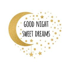 Vector print with text Good night, sweet dreams. Wishing card witing card with moon and stars in gold colors on white Good Night Beautiful, Cute Good Night, Sweet Night, Good Night Image, Good Morning Good Night, Photos Of Good Night, Good Night Baby, Good Night Moon, Good Night Greetings