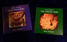 THE LITTLE BOOK OF THE GREEN MAN and MISERICORDS by MIKE HARDING Hardback