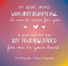 """From """"The Promise"""" by Tracy Chapman  #tracychapman"""
