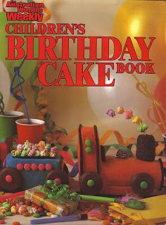 Women's Weekly childrens birthday cake book :D