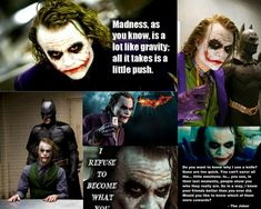 These are list of phrases and dialogues by Joker (Heath Ledger ) that are good or emblematic for a long time.