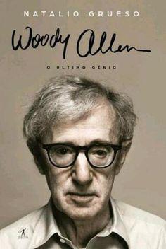 Woody Allen - O Último Génio , Natalio Grueso.