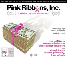 Pink Ribbons Inc, a documentary explaining how organizations use fear of breast cancer to sell products and services and are not necessarily helping most women. This film certainly radicalized me.