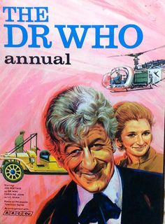 Dr Who Annual 1970 Jon Pertwee Cover Doctor Who Doctor Who Books, Doctor Who Comics, Doctor Who Art, 4th Doctor, Jon Pertwee, Classic Doctor Who, Bbc Tv, Dalek, Dr Who