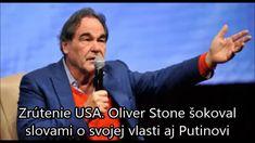 Oliver Stone šokoval slovami o svojej vlasti aj Putinovi Oliver Stone, Music, Youtube, Fictional Characters, Musica, Musik, Muziek, Fantasy Characters, Music Activities