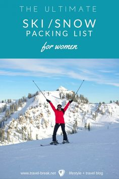 The ultimate snow vacation packing list for women including my what to pack, my top snow destinations and where to went gear. Travel blog <3 via @TravelBreak
