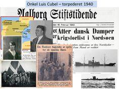 Min onkel Luis Cubel, gift med min moster Kristence Høgh, var fyrbøder og sejlede i 1940 med S/S Martin Goldschmidt, der 14. februar 1940 blev torpederet i Nordsøen og sank – kun 5 mand blev reddet.  Her, hvor det er 76 år siden Luis forulykkede, har jeg sammen med fætter Paul fra forskellige kilder skrevet en beretning/biografi.