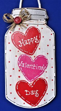 """Newest No Cost Glittered HAPPY VALENTINE'S DAY Mason Jar Sign Wall Door Hanger Hanging Plaque Holiday Handcrafted Hand Painted Wood Wooden Door Hanger Ideas Your individual door hanger Sure, the classic is of course the door pendant, by which on leading """" Valentines Bricolage, Valentine Day Crafts, Valentine Decorations, Happy Valentines Day Funny, Kids Valentines, Valentine Ideas, Pot Mason Diy, Mason Jar Crafts, Chalk Paint Mason Jars"""