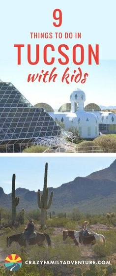 9 Things to do in Tucson With Kids- We definitely enjoyed our #familytravel adventure to #Tuscon, #Arizona! There are so many interesting #thingstodo with #kids, like exploring a biosphere,  checking out the Arizona-Sonora #Desert Museum, spotting cacti i