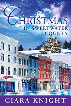 Christmas in Sweetwater County by Ciara Knight http://www.amazon.com/dp/B00PE0N4AO/ref=cm_sw_r_pi_dp_GCYDvb06PJJTN