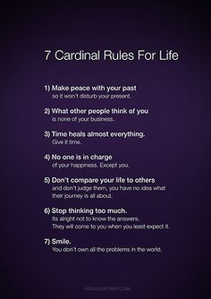 Rules for life, motivation, inspiration. 7 Cardinal Rules For Life. Always think too much Great Quotes, Quotes To Live By, Inspirational Quotes, Awesome Quotes, Funky Quotes, Insightful Quotes, Hope Quotes, Motivational Quotes For Life, The Words