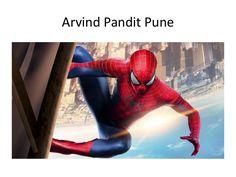 Arvind Pandit  Pune | spiderman movie edwards