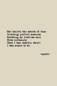 Halted; #wyatt #wyattwrites #wyattpoems #poetry #poems #love #lovepoems #lovepoetry #quotes #lovequotes