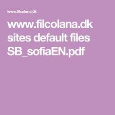 www.filcolana.dk sites default files SB_sofiaEN.pdf