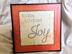 https://www.etsy.com/listing/189110034/today-i-choose-joy-10x10-wooden-sign?ref=shop_home_active_1