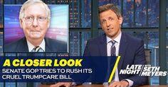 The Senate GOP's 'cruel' healthcare bill can't escape from Seth Meyers' fury