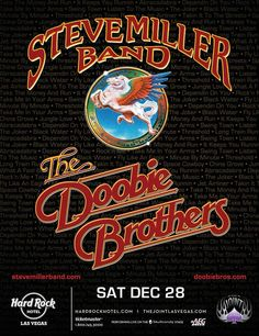 Steve Miller Band and The Doobie Brothers Perform at The Joint in Hard Rock Hotel & Casino Las Vegas Dec. Rock Posters, Band Posters, Event Posters, Samba, The Doobie Brothers, Steve Miller Band, Vintage Concert Posters, Music Flyer, Classic Rock And Roll