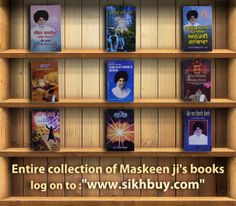 Now you can buy any book from the entire collection written by Maskeen Ji at the following link : http://www.sikhbuy.com/index.php?route=product%2Fcategory&path=85