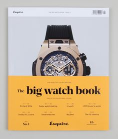 Esquire's Big Watch Book, issue 1 - Fonts In Use Typography Layout, Graphic Design Typography, Lettering, Editorial Layout, Editorial Design, Magazine Cover Design, Magazine Covers, Big Watches, Publication Design
