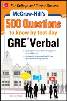 McGraw-Hill Education 500 GRE Verbal Questions to Know by Test Day - Shannon Reed