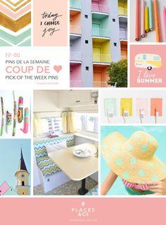 Pins de la semaine | Pins of the week N.011 – Places & Co
