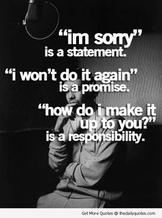 Never make a promise when you keep doing the same thing over and over again.