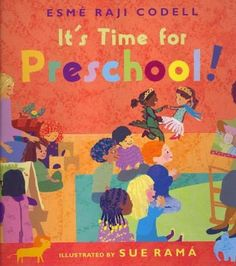 It's Time for Preschool! by Esme Raji Codell E COD Introduces typical activities a child might encounter at preschool. Welcome To Preschool, Preschool First Day, Preschool Books, Early Literacy, Preschool Kindergarten, Book Activities, Preschool Activities, Preschool Projects, School Gifts