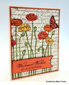 8/11/2012; Mike Funke at 'Stampin' Pretty' blog using SU products; Pleasant Poppies stamp stamped over En Français background stamp; gorgeous!!