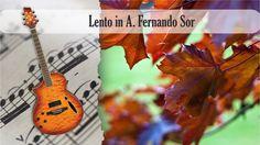 Partitura y Tablatura Lento in A. Fernando Sor. Guitarra Acústica