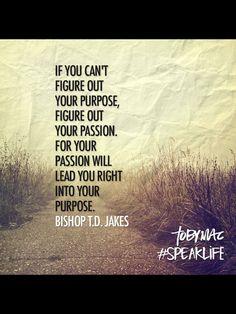 #christianquotes #findyourpassion #Godwillshowyouthepurpose