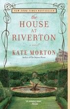 The House at Riverton: A Novel by Kate…