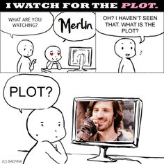 We watch Merlin for the plot. And for Merlin, and Arthur, and Gwain, and Lancelot...