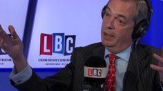 UKIP Nigel Farage On LBC   Eurocrats Aren't Taking Cameron's British Re ...