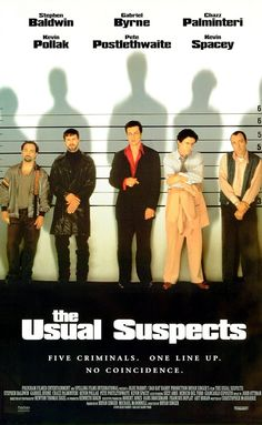 """The Usual Suspects"" (1995). A boat has been destroyed, criminals are dead, and the key to this mystery lies with the only survivor and his twisted, convoluted story. Kevin Spacey is amazing in this great thriller."