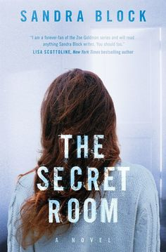 The Secret Room by Sandra Block is a gripping read that'll have you on the edge of your seat until the very end.
