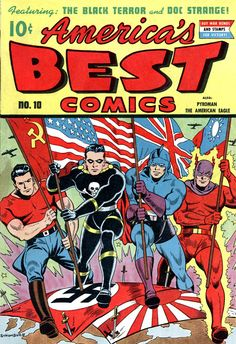America's Best Comics #10, July 1944---Doc Strange, the Black Terror, the American Eagle and Pyroman.
