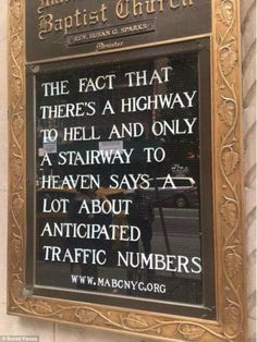 Telling it like it is! If you don't want to be on the highway, a visit to this New York ch...