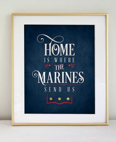 Home is Where the Marines Send Us Typography by InkLaneDesign