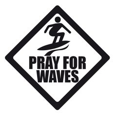 PRAY FOR WAVES, Sticker. - get our latest Sticker...