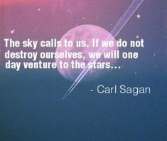 Positive Carl Edward Sagan American astronomer Quotes sayings inspiring one liner quotation cosmos universe humanity messages images pictures hd wallpapers. Outer Space Quotes, Candle In The Dark, Humanity Quotes, Star Quotes, Thing 1, Carl Sagan, Space And Astronomy, Astrophysics, Truth Hurts